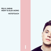 Cover_Felix Jaehn_Alex Aiono_Hot2Touch
